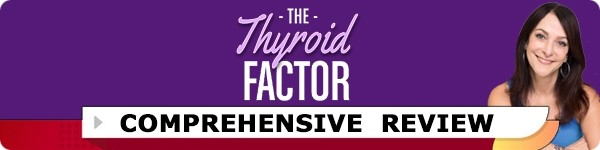 The Thyroid Factor Review