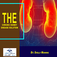 The Chronic Kidney Disease Solution PDF