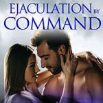 Ejaculation by Command PDF
